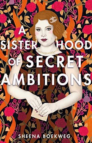 4 A Sisterhood of Secret Ambitions