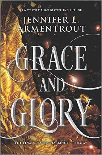 25 Grace and Glory