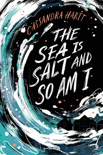 36 The Sea is Salt and So Am I